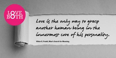 Viktor Frankl Love Both